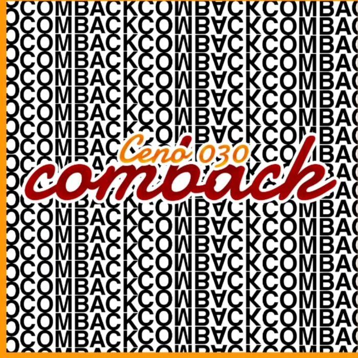 Ceno030 mit Nummer 1 Song - Ceno030 / Comeback